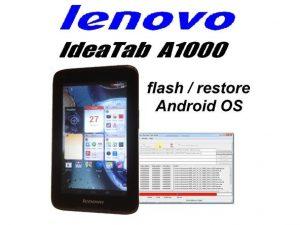 نحوه فلش کردن Lenovo Ideatab A1000F